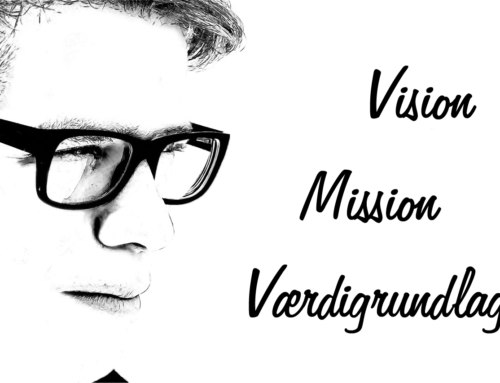 Så er vores nye vision, mission og værdigrundlag lagt på vores hjemmeside